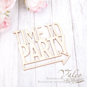 Чипборд ''Time to Party'' 47*45 мм, 1 шт